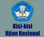 Kisi-Kisi Ujian Nasional 2013